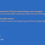 Becoming a Manager Always Feels Like You're Doing It Wrong